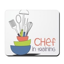 Chef in Training Mousepad