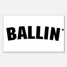 Ballin' Rectangle Bumper Stickers