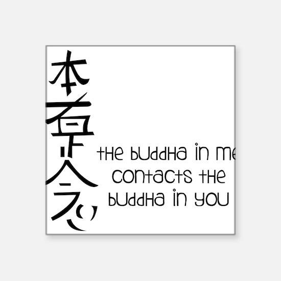 """Buddha In Me Square Sticker 3"""" x 3"""""""
