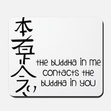 Buddha In Me Mousepad