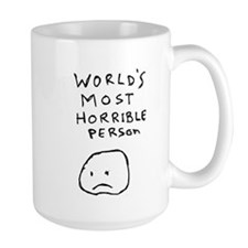 Worlds Most Horrible Person Mug