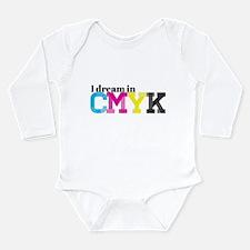 I Dream in CMYK Long Sleeve Infant Bodysuit