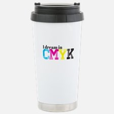 I Dream in CMYK Stainless Steel Travel Mug