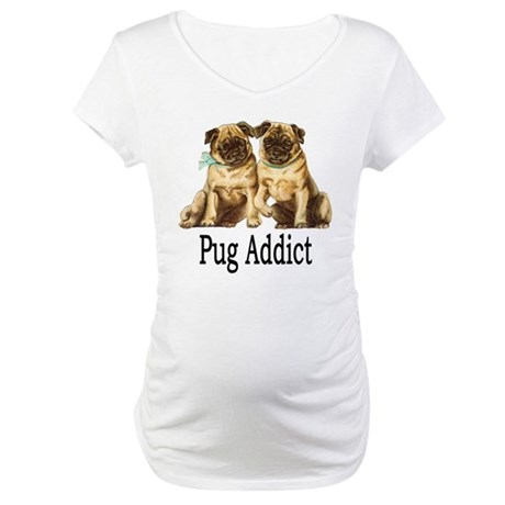 Pug Addict Maternity T-Shirt