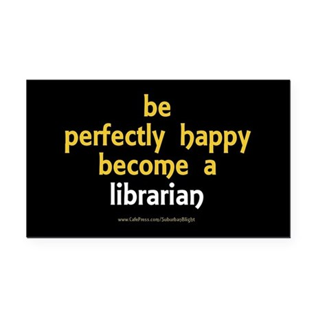 """Perfectly Happy Librarian"" Rectangle Car Magnet"
