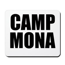 Camp Mona Mousepad