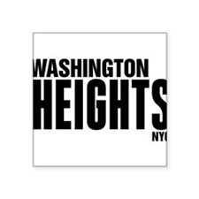 "Washington Heights NYC Square Sticker 3"" x 3"""