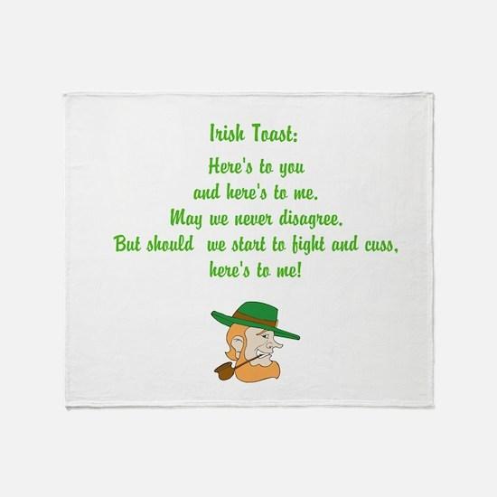 Heres to you and me Irish toast Throw Blanket