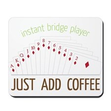 Instant Bridge Player Mousepad