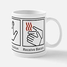 Push Button, Receive Bacon Mug
