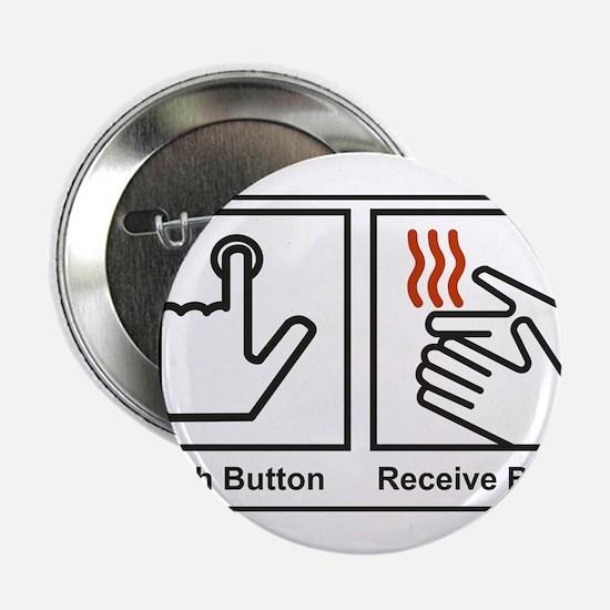 """Push Button, Receive Bacon 2.25"""" Button"""
