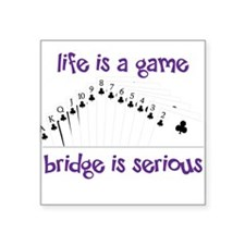 """Life Is A Game Square Sticker 3"""" x 3"""""""