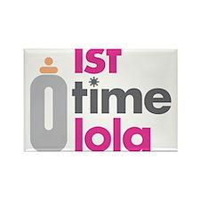 1st Time Lola Rectangle Magnet