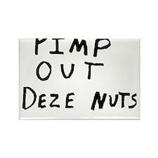 Pimp Out Deze Nuts Rectangle Magnet