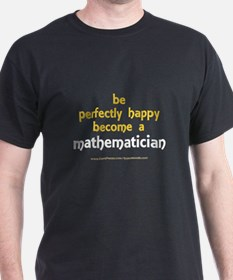 """Perfectly Happy Mathematician"" T-Shirt"