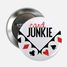 "Card Junkie 2.25"" Button"