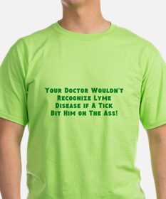 Your Doc Wouldnt Recognize LD T-Shirt