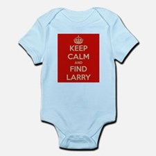 Keep Calm and Find Larry Infant Bodysuit