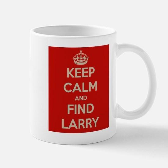 Keep Calm and Find Larry Mug