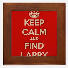 Keep Calm and Find Larry Framed Tile