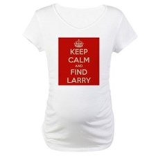 Keep Calm and Find Larry Shirt