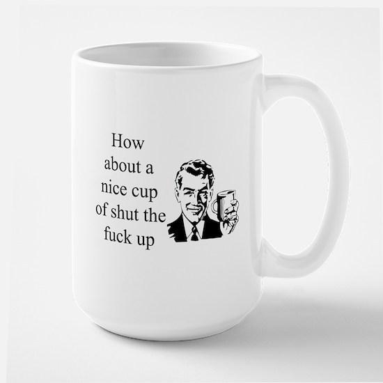 A Nice Cup Of... Large Mug