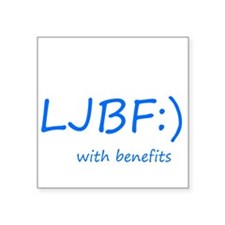 Let's just be friends with benefits Square Sticker