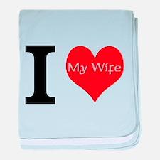I Love My Wife baby blanket