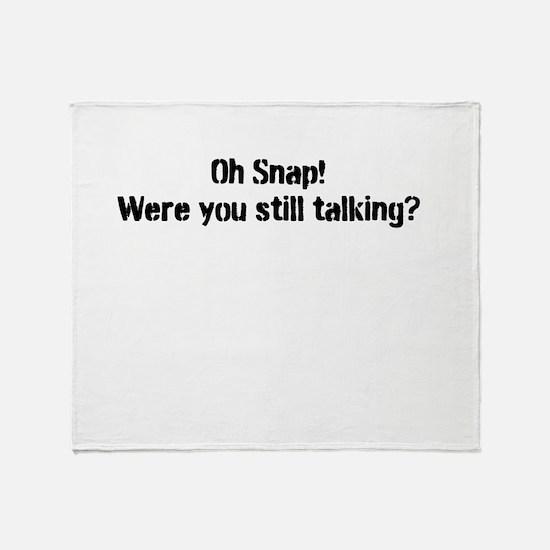 Oh Snap! Talking Throw Blanket