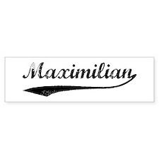 Vintage: Maximilian Bumper Bumper Sticker