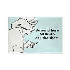 Nurses Call The Shots Rectangle Magnet