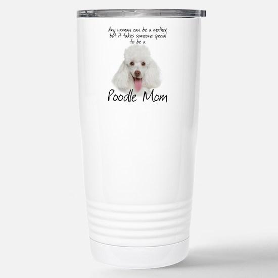 Poodle Mom Stainless Steel Travel Mug