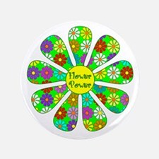 """Cool Flower Power 3.5"""" Button"""
