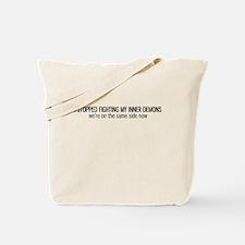 I Stopped Fighting My Inner Demons Tote Bag