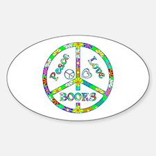 Peace Love Books Sticker (Oval)