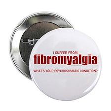 """Fibromyalgia... 2.25"""" Button"""