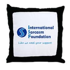 International Sarcasm Foundation Throw Pillow