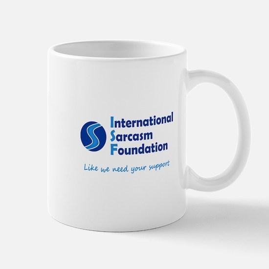 International Sarcasm Foundation Mug