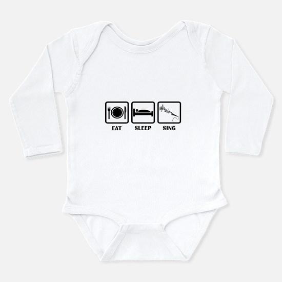 Eat, Sleep, Sing Long Sleeve Infant Bodysuit