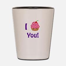 I Cupcake you Shot Glass