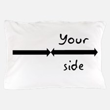 My side your side pillow cases Pillow Case