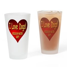 I Love Dogs! Rescue! Spay! Neuter! Adopt! Drinking