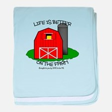 LIFE IS BETTER AT THE FARM baby blanket
