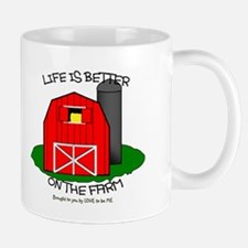 LIFE IS BETTER AT THE FARM Mug