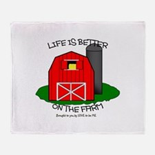 LIFE IS BETTER AT THE FARM Throw Blanket
