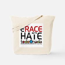 Erace Hate Tote Bag