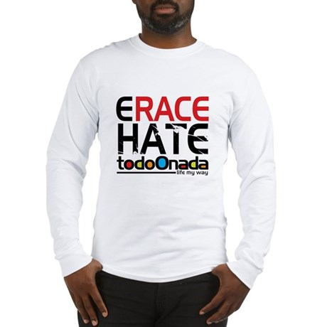 Erace Hate Long Sleeve T-Shirt