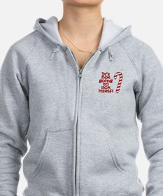 Its not going to lick itself! Zip Hoodie