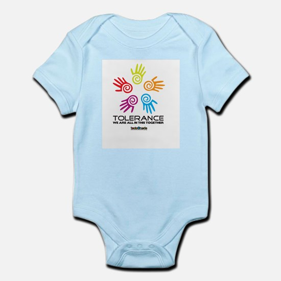 Tolerance- We are all in this together Infant Body