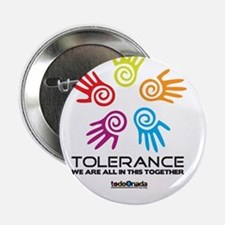 "Tolerance- We are all in this together 2.25"" Butto"